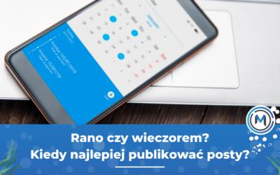 Jakie znaczenie mają godziny publikacji postów?
